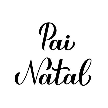 Pai Natal calligraphy hand lettering isolated on white. Santa Claus in Portuguese typography poster. Easy to edit vector template for greeting card, banner, flyer, sticker, etc.