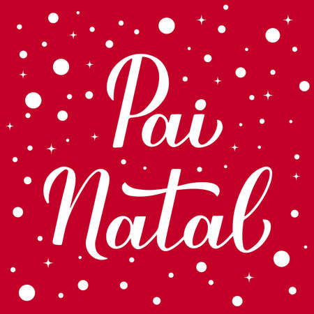 Pai Natal calligraphy hand lettering on red background with snow confetti. Santa Claus in Portuguese typography poster. Easy to edit vector template for greeting card, banner, flyer, etc. Ilustração