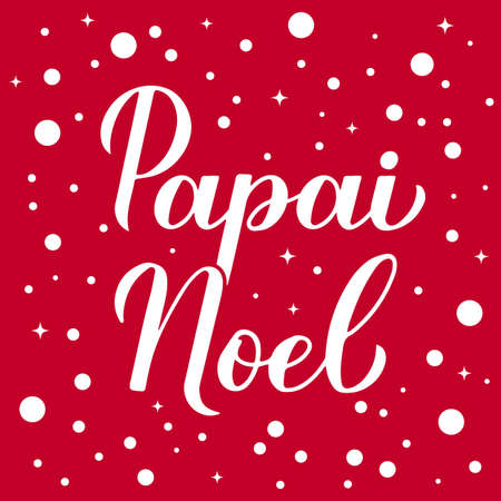 Papai Noel calligraphy hand lettering on red background with snow confetti. Santa Claus in Brazilian Portuguese typography poster. Vector template for greeting card, banner, flyer, etc.