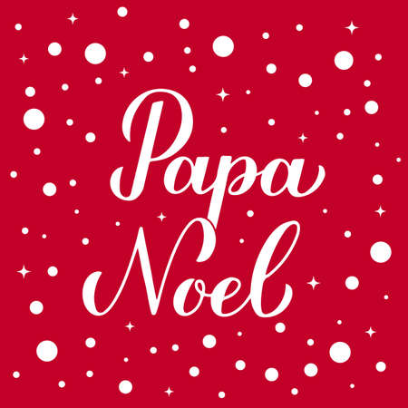 Papa Noel calligraphy hand lettering on red background with snow confetti. Santa Claus in Spanish typography poster. Easy to edit vector template for greeting card, banner, flyer, etc.