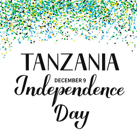 Tanzania Independence Day calligraphy hand lettering with confetti. National holiday celebrated on December 9. Vector template for typography poster, banner, greeting card, flyer, etc.