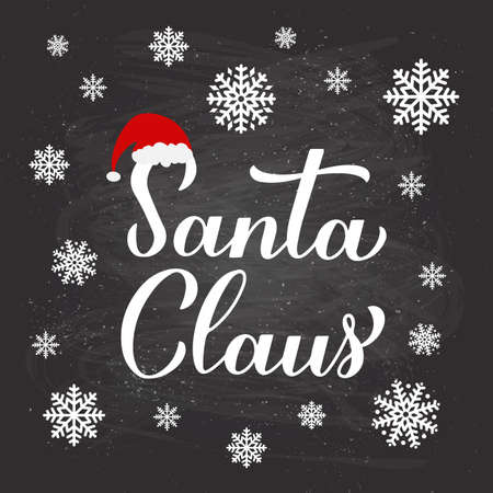 Santa Claus calligraphy hand lettering on chalkboard background with snowflakes. New Year and Christmas typography poster. Vector template for greeting card, banner, flyer, logo design, etc. Ilustração