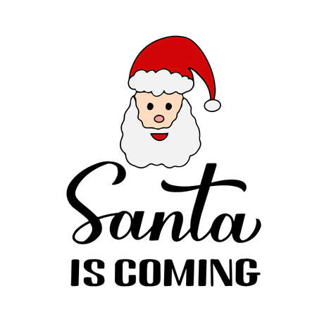 Santa is coming calligraphy hand lettering with cute cartoon character. New Year and Christmas typography poster. Vector template for greeting card, banner, flyer, sticker, logo design, etc.