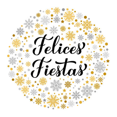 Felices Fiestas calligraphy lettering with gold and silver snowflakes, stars and dots. Happy Holidays in Spanish. Christmas typography poster. Vector template for greeting card, banner, flyer, etc. Ilustração