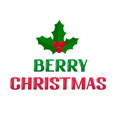 Berry Christmas lettering with holly berries mistletoe isolated on white. Funny Christmas pun quote. Winter holidays typography poster. Vector template for banner, greeting card, sticker, etc.