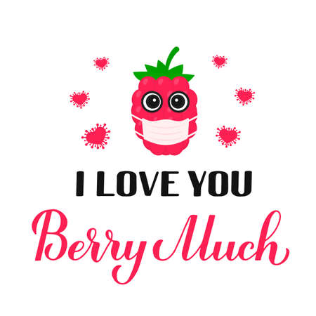 I love you berry much calligraphy hand lettering with cartoon raspberry wearing mask. Funny pun quote. Valentines day card. Vector template for typography poster, banner, flyer, etc.