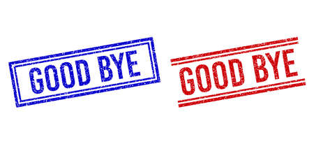 GOOD BYE stamp watermarks with grunge style. Vectors designed with double lines, in blue and red colors. Caption placed inside double rectangle frame and parallel lines.