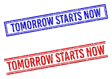 TOMORROW STARTS NOW stamp watermarks with grunge style. Vectors designed with double lines, in blue and red versions. Caption placed inside double rectangle frame and parallel lines.