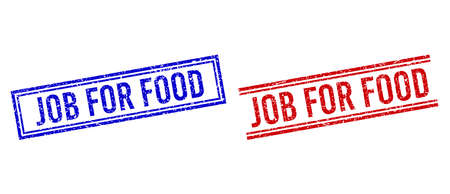 JOB FOR FOOD stamp watermarks with distress style. Vectors designed with double lines, in blue and red versions. Caption placed inside double rectangle frame and parallel lines.
