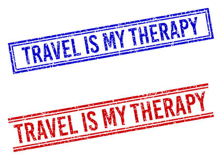 TRAVEL IS MY THERAPY rubber overlays with distress texture. Vectors designed with double lines, in blue and red variants. Caption placed inside double rectangle frame and parallel lines. Stock Illustratie