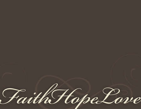hope: Faith, hope and love background