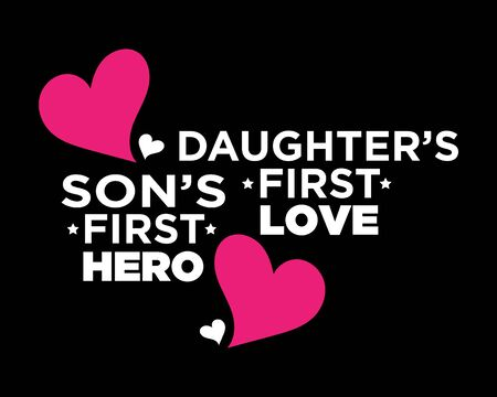 Son and Daughter Father Love / Beautiful Text Tshirt Design Poster Vector Illustration Art