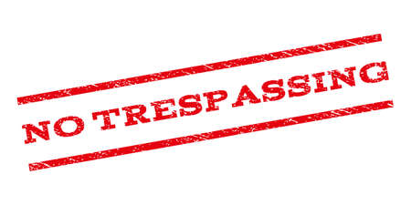 no trespassing: No Trespassing watermark stamp. Text caption between parallel lines with grunge design style. Rubber seal stamp with dirty texture. Glyph red color ink imprint on a white background.