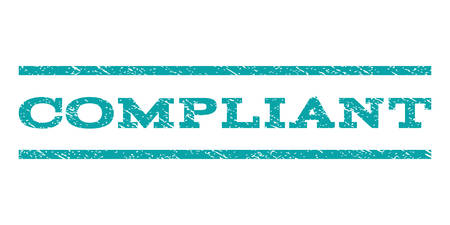 compliant: Compliant watermark stamp. Text caption between horizontal parallel lines with grunge design style. Rubber seal cyan stamp with unclean texture. Vector ink imprint on a white background. Illustration