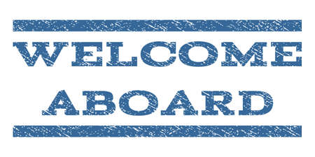 Welcome Aboard watermark stamp. Text caption between horizontal parallel lines with grunge design style. Rubber seal cobalt blue stamp with scratched texture. Glyph ink imprint on a white background.