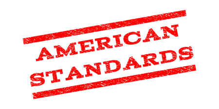 American Standards watermark stamp. Text caption between parallel lines with grunge design style. Rubber seal stamp with unclean texture. Vector red color ink imprint on a white background.