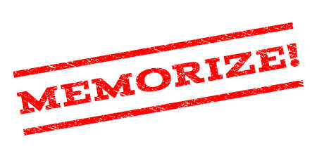 memorize: Memorize! watermark stamp. Text caption between parallel lines with grunge design style. Rubber seal stamp with scratched texture. Vector red color ink imprint on a white background.