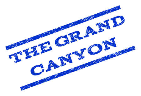 canyon: The Grand Canyon watermark stamp. Text caption between parallel lines with grunge design style. Rotated rubber seal stamp with scratched texture. Vector blue ink imprint on a white background. Stock Photo