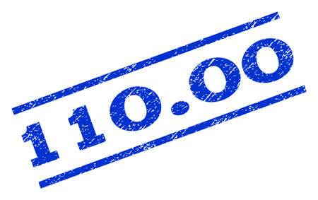 one hundred and ten: 110.00 watermark stamp. Text caption between parallel lines with grunge design style. Rotated rubber seal stamp with scratched texture. Vector blue ink imprint on a white background.