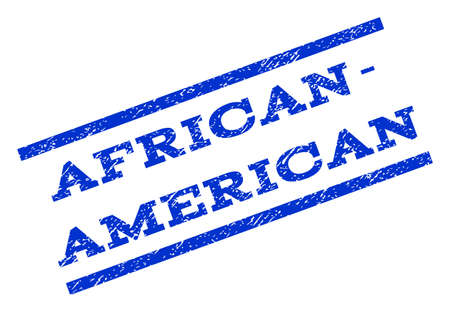 rotated: African-American watermark stamp. Text caption between parallel lines with grunge design style. Rotated rubber seal stamp with dust texture. Vector blue ink imprint on a white background. Illustration