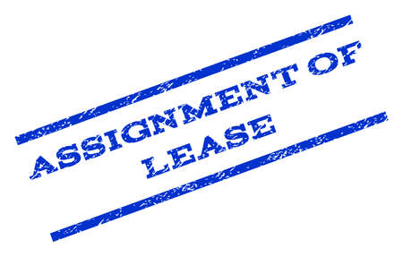 Assignment Of Lease watermark stamp. Text tag between parallel lines with grunge design style. Rotated rubber seal stamp with dust texture. Vector blue ink imprint on a white background. Illustration