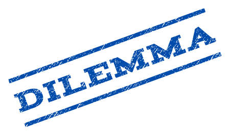 dilemma: Dilemma watermark stamp. Text caption between parallel lines with grunge design style. Rotated rubber seal stamp with dust texture. Vector blue ink imprint on a white background.