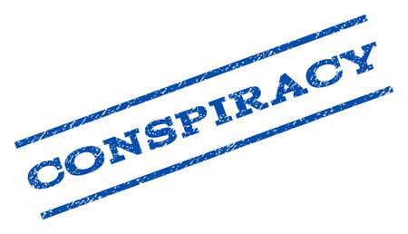 conspiracy: Conspiracy watermark stamp.