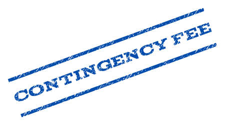 contingency: Contingency Fee watermark stamp. Text caption between parallel lines with grunge design style. Rotated rubber seal stamp with scratched texture. Vector blue ink imprint on a white background. Illustration