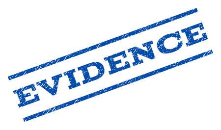 evidence: Evidence watermark stamp ink imprint on a white background. Illustration