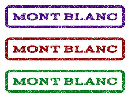Mont Blanc watermark stamp. Text tag inside rounded rectangle frame with grunge design style. Vector variants are indigo blue, red, green ink colors. Rubber seal stamp with scratched texture.