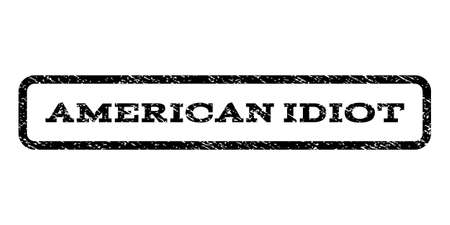 American Idiot watermark stamp. Text tag inside rounded rectangle with grunge design style. Rubber seal stamp with dust texture. Vector black ink imprint on a white background. Illustration