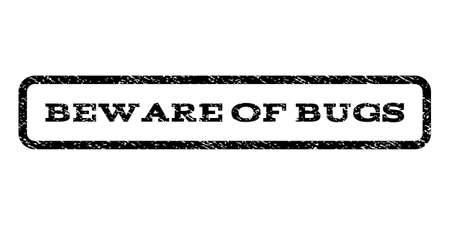 beware: Beware Of Bugs watermark stamp.