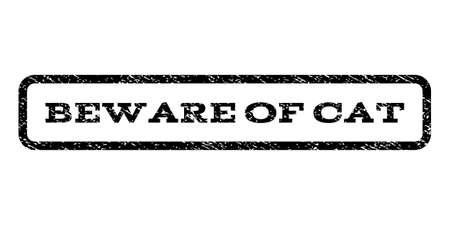 beware: Beware Of Cat watermark stamp. Illustration