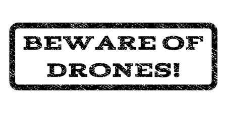 beware: Beware Of Drones