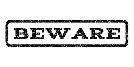 beware: Beware watermark stamp. Illustration
