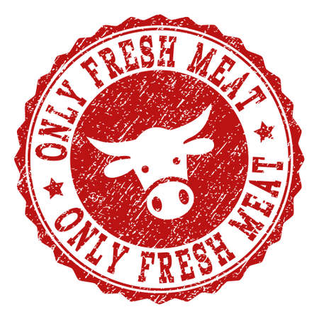 Only Fresh Meat stamp seal with grunged texture. Designed with cow head symbol. Red vector rubber stamp with ONLY FRESH MEAT text and rosette round shape. Designed for steak houses, butchery shops,