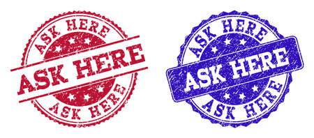 Grunge ASK HERE seal stamps in blue and red colors. Stamps have distress style. Vector rubber imitation with Ask Here text. Illustration design includes circle, rounded rectangle, rosette, line items.