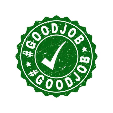 Vector #Goodjob grunge stamp seal with tick inside. Green #Goodjob imprint with grunge surface. Round rubber stamp imprint. 일러스트