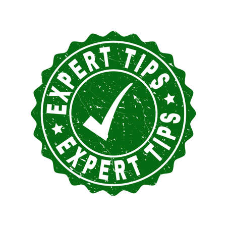 Vector Expert Tips grunge stamp seal with tick inside. Green Expert Tips imprint with grunge texture. Round rubber stamp imprint.