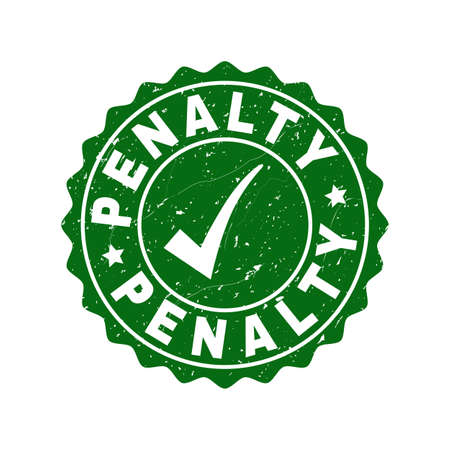 Vector Penalty scratched stamp seal with tick inside. Green Penalty imprint with distress surface. Round rubber stamp imprint.