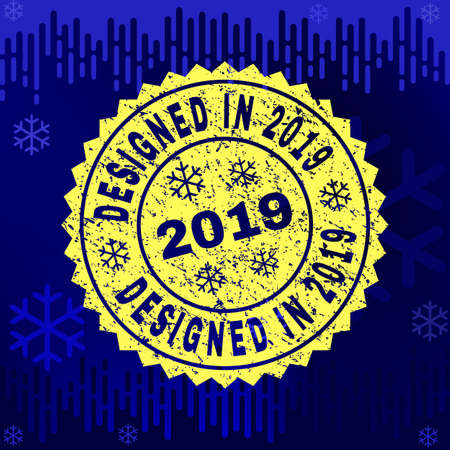 Grunge round Designed in 2019 rosette stamp seal for 2019 winter. Vector Designed in 2019 rubber seal imitation for New Year and Christmas purposes.