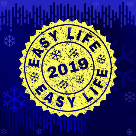 Grunge round Easy Life rosette stamp seal for 2019 winter. Vector Easy Life rubber seal imitation for New Year and Christmas purposes. Blue gradient background with snowflakes and transition effect. Stock Illustratie