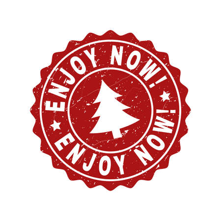 Grunge round Enjoy Now! stamp seal with fir-tree. Vector Enjoy Now! rubber seal imitation for New Year and Christmas purposes. Red colored rosette with grunge style.
