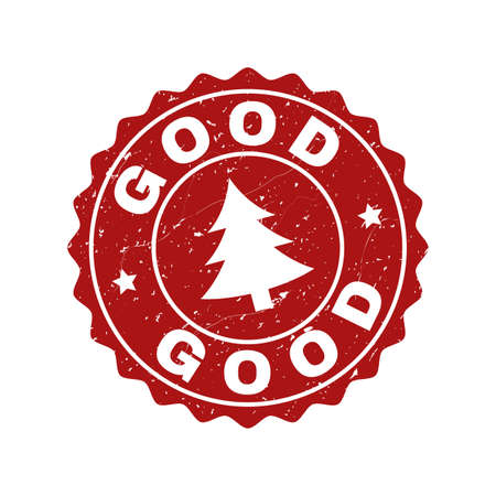 Grunge round Good stamp seal with fir-tree. Vector Good rubber seal imitation for New Year and Christmas purposes. Red colored rosette with grunge surface. Illusztráció