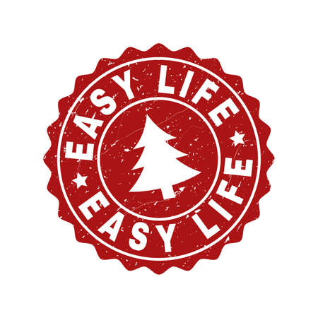 Grunge round Easy Life stamp seal with fir-tree. Vector Easy Life rubber seal imitation for New Year and Christmas purposes. Red colored rosette with grunge style.