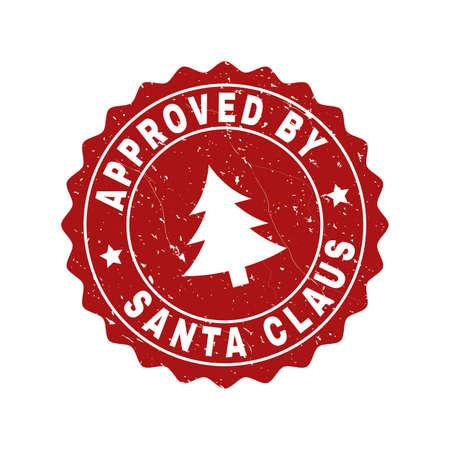 Grunge round Approved by Santa Claus stamp seal with fir-tree. Vector Approved by Santa Claus rubber seal imitation for New Year and Christmas purposes. Red colored rosette with grunge effect. Illustration