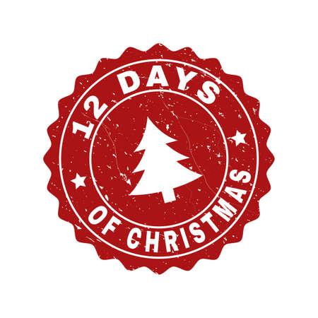 グランジラウンド12クリスマススタンプシールの日とモミの木。新年とクリスマスの目的のためのクリスマスゴムシールの模倣のベクトル12日。グランジスタイルの赤い色のロゼット。