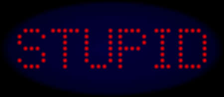 Stupid message in LED style with round glowing pixels. Vector light red symbols forms Stupid message on a dark blue background. Digital font with circle elements. Illustration