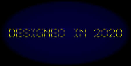 Designed in 2020 message in LED style with round glowing dots. Vector shiny yellow letters forms Designed in 2020 message on a dark blue background. Digital font with round elements.