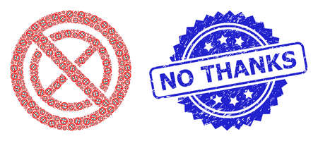 No Thanks grunge seal print and vector recursive mosaic forbidden ban. Blue stamp seal includes No Thanks tag inside rosette. Vector mosaic is composed with scattered rotated forbidden ban pictograms.